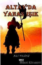 Altay'da Yanan Işık