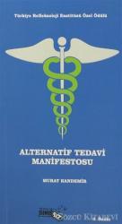 Alternatif Tedavi Manifestosu