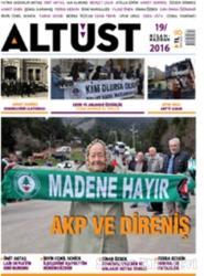 Altüst Dergisi Sayı: 19 / Nisan - Haziran 2016