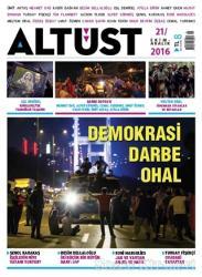 Altüst Dergisi Sayı: 21 / Ekim-Aralık 2016
