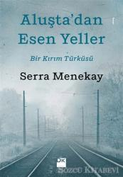 Aluşta'dan Esen Yeller