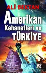 Amerikan Kehanetleri ve Türkiye