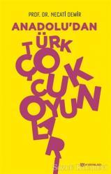 Anadolu'dan Türk Çocuk Oyunları
