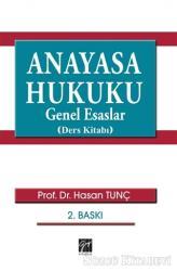Anayasa Hukuku Genel Esaslar (Ders Kitabı)