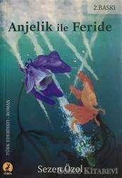 Anjelik ile Feride