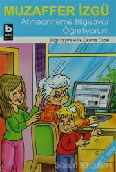 Anneanneme Bilgisayar Öğretiyorum