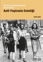 Anti-Faşizmin Estetiği
