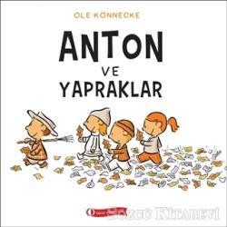 Anton ve Yapraklar