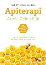 Apiterapi - Arıyla Gelen Şifa