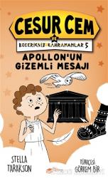 Apollon'un Gizemli Mesajı - Cesur Cem ve Beceriksiz Kahramanlar 5