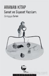 Aranan Kitap: Sanat ve Siyaset Yazıları