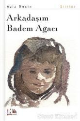 Arkadaşım Badem Ağacı