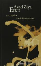 Ars Requiem - Bırakılma Koridoru