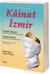 Asırlar Boyunca Kainat ve İzmir