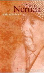 Aşk Şiirleri (Pablo Neruda)