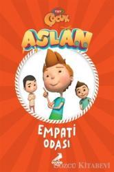 Aslan - Empati Odası