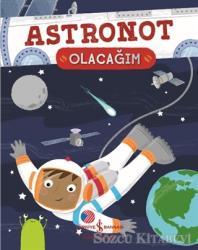 Astronot Olacağım