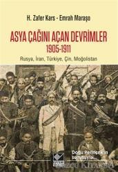 Asya Çağını Açan Devrimler (1095-1911)