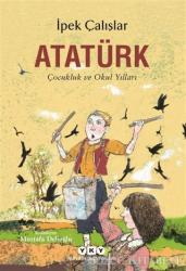 Atatürk - Çocukluk ve Okul Yılları