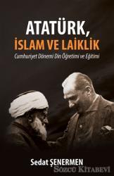 Atatürk, İslam ve Laiklik