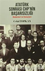 Atatürk Sonrası CHP'nin Başarısızlığı