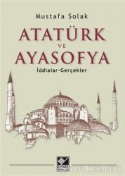 Atatürk ve Ayasofya