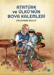 Atatürk ve Ülkü'nün Boya Kalemleri
