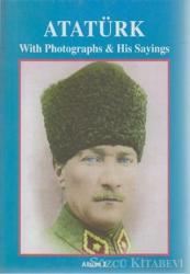Atatürk With Photographs & His SayingsAlbum 2