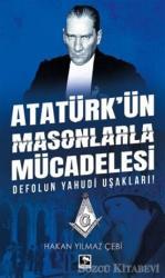 Atatürk'ün Masonlarla Mücadelesi