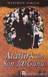 Atatürk'ün Son 100 Günü