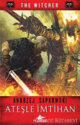 Ateşle İmtihan - The Witcher Serisi 5