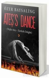 Ateş's Dance