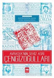 Avrasya'nın Sekiz Asrı Çengizoğulları