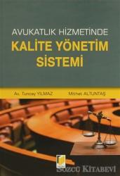 Avukatlık Hizmetinde Kalite Yönetim Sistemi