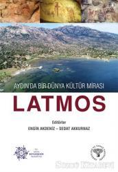 Aydın'da Bir Dünya Kültür Mirası Latmos
