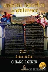 Aydınlanma Çağı - Ezoterik Öğretiler Ansiklopedisi Cilt 4