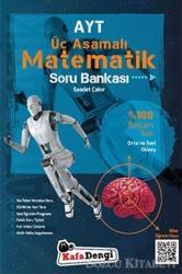 AYT Üç Aşamalı Matematik Soru Bankası Orta ve İleri Düzey