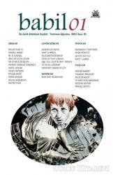 Babil Edebiyat Seçkisi Sayı 1 Temmuz-Ağustos 2021