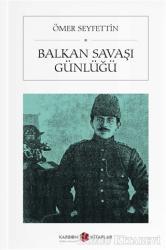Balkan Savaşı Günlüğü (Cep Boy)