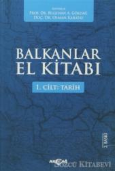 Balkanlar El Kitabı Cilt: 1 - Tarih