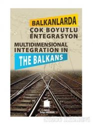 Balkanlarda Çok Boyutlu Entegrasyon