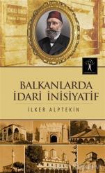 Balkanlarda İdari İnisiyatif