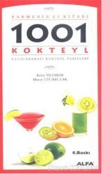 Barmenin El Kitabı 1001 Uluslararası Kokteyl Tarifi