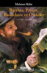 Barthes Proust Baudelaire ve Ötekiler