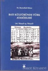 Batı Kültüründe Türk Atasözleri