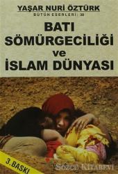 Batı Sömürgeciliği ve İslam Dünyası