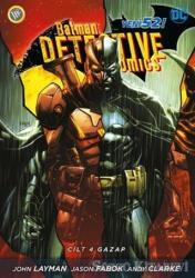 Batman Dedektif Hikayeleri Cilt: 4 - Gazap