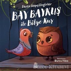 Bay Baykuş ile Bilge Kuş