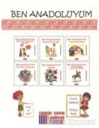Ben Anadoluyum (6 Kitap Takım)