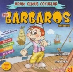 Ben Barbaros Hayreddin - Adam Olmuş Çocuklar Serisi 21